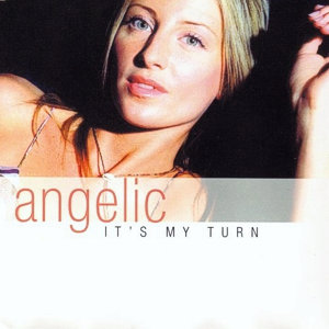 Angelic – It's my turn