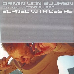 Armin van Buuren feat. Justine Suissa – Burned with desire