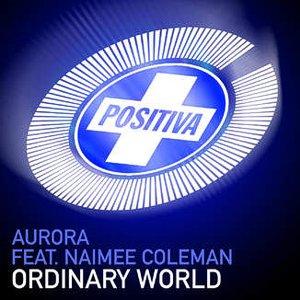 Aurora feat. Naimee Coleman – Ordinary World