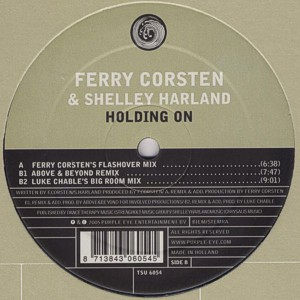 Ferry Corsten feat. Shelley Harland – Holding on