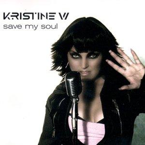 Kristine W – Save my soul
