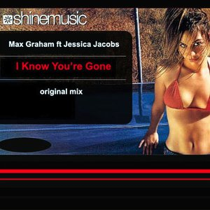 Max Graham feat. Jessica Jacobs – I know you're gone