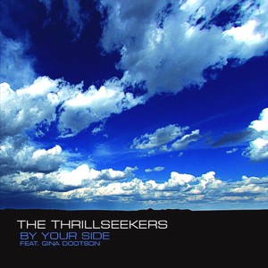 The Thrillseekers feat. Gina Dootson – By your side