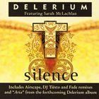Delerium feat. Sarah McLachlan – Silence