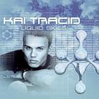 Kai Tracid – Liquid skies